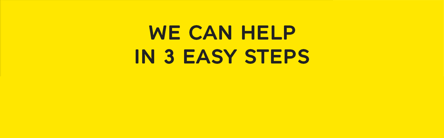 We can help in 3 easy steps